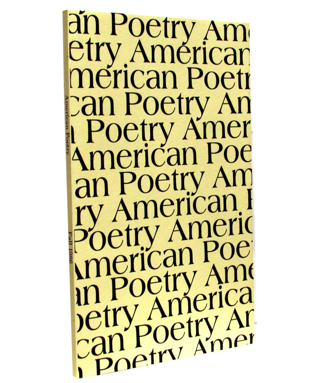 American Poetry, Vol. 4, No. 1, Fall 1986. Emily Dickinson, Philip Levine, Charles Olson, Ezra Pound, William Carlos Williams, James Wright.