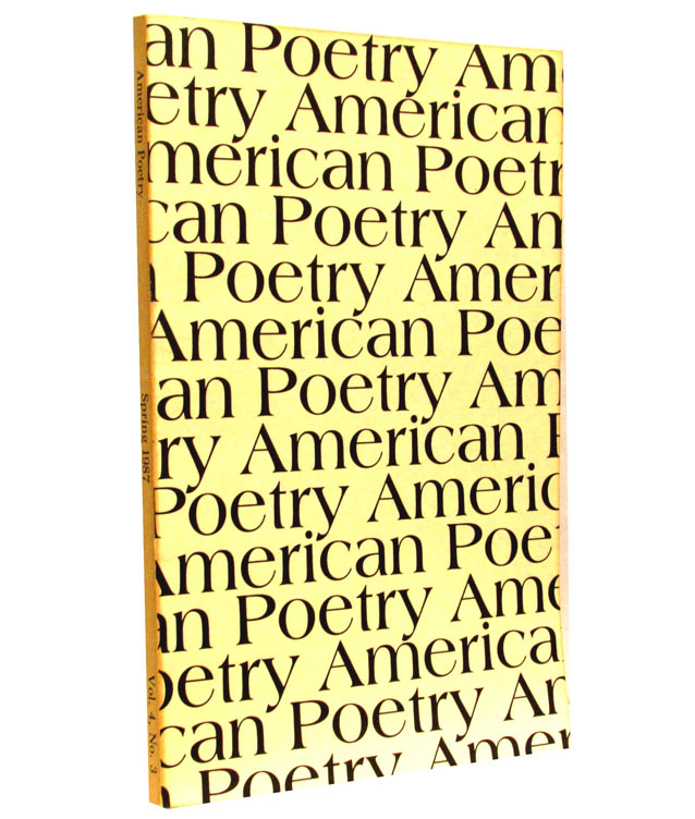 American Poetry, Vol. 4, No. 3, Spring 1987. Elizabeth Bishop, Robert Peters, Armand Schwerner.