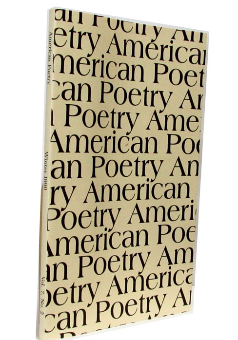American Poetry Vol. 7 No. 2 (Winter 1990). John Ashbery, Elizabeth Bishop, Robert Bly, Robert Creeley, Bob Dylan, Robinson Jeffers, Charles Olson, Walt Whitman, William Carlos Williams.