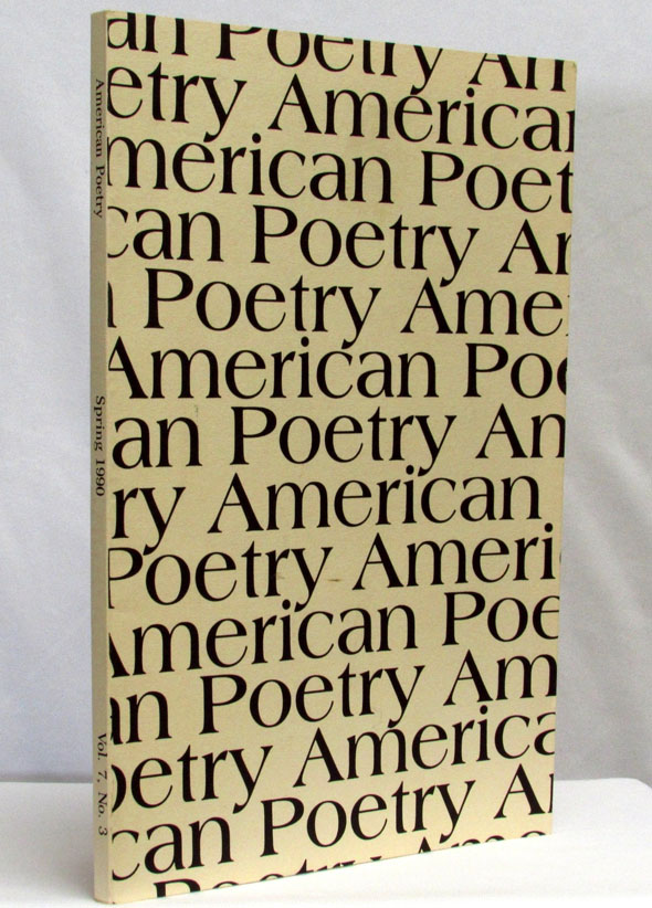 American Poetry Vol. 7 No. 3 (Spring 1990). Denise Levertov, Thomas McGrath, James Merrill