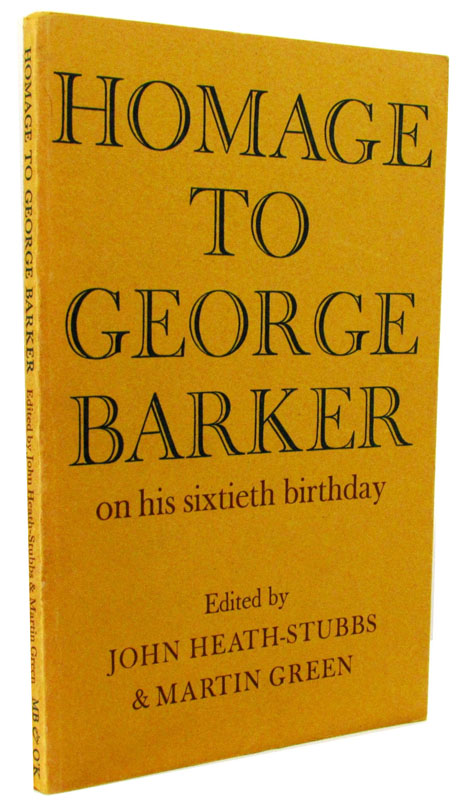 Homage to George Barker on his Sixtieth Birthday. George Barker, Allen Ginsberg