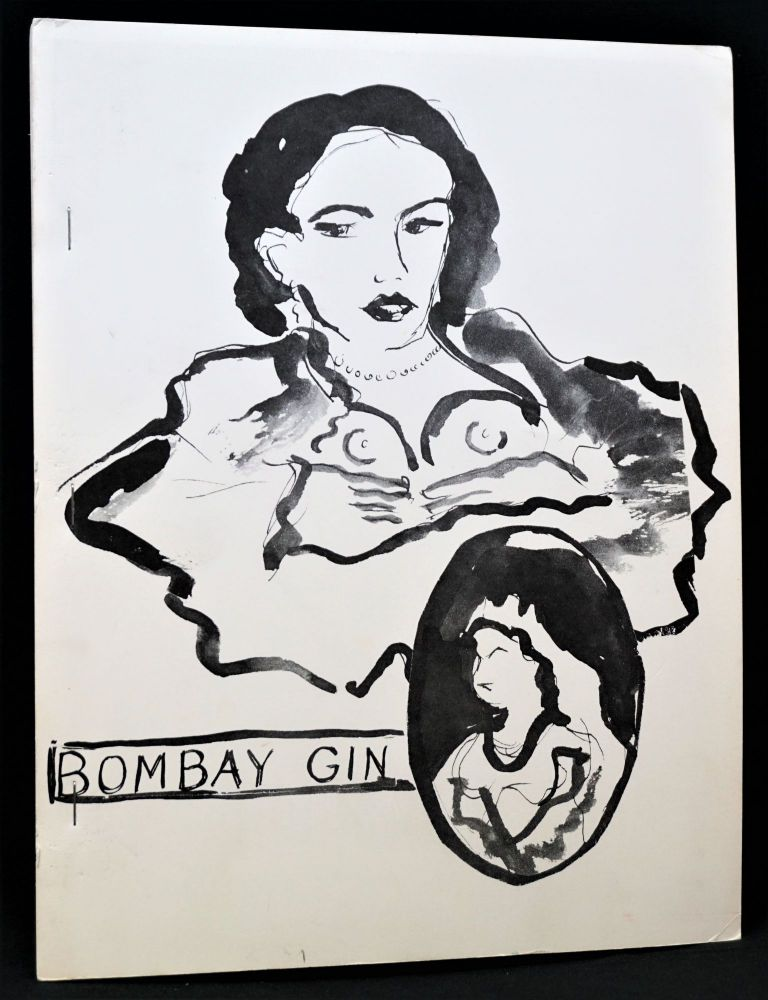 Bombay Gin No. 7, Summer-Fall 1979. Kathy Acker, Ted Berrigan, William S. Jr. Burroughs, Gregory Corso, Allen Ginsberg, Peter Orlovsky, Anne Waldman.