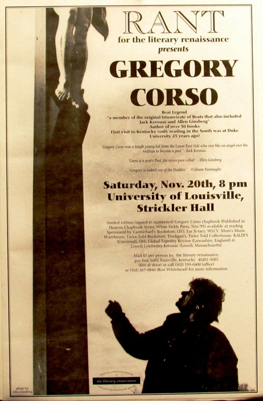 Rant for the literary renaissance presents Gregory Corso. Gregory Corso.
