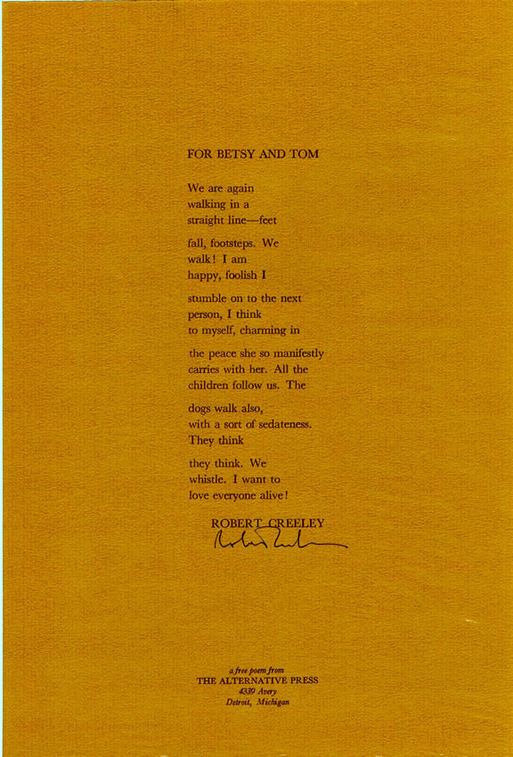 For Betsy and Tom. Robert Creeley