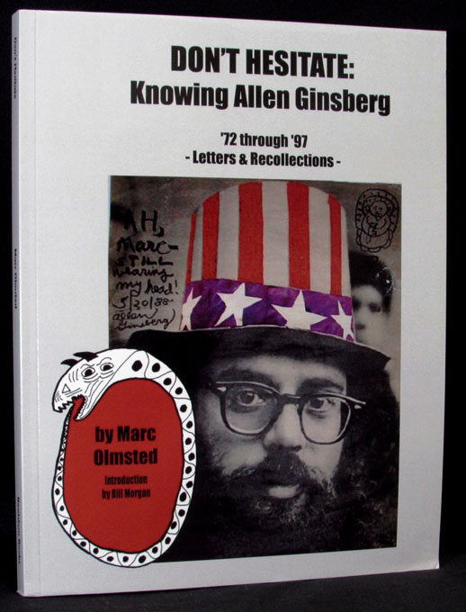 Don't Hesitate: Knowing Allen Ginsberg. Marc Olmsted, Allen Ginsberg