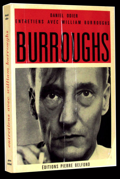 Entretiens avec William Burroughs. Daniel Odier, William S. Burroughs.