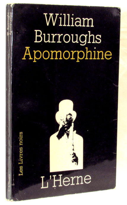 Apomorphine. William S. Burroughs