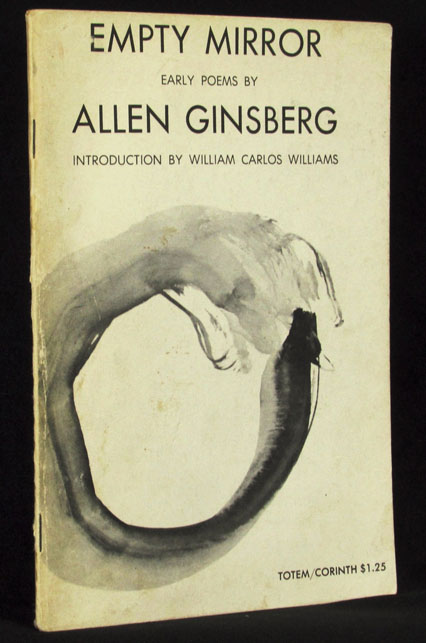 Empty Mirror: Early Poems by Allen Ginsberg. Allen Ginsberg