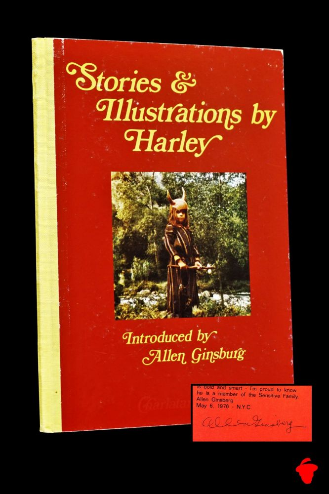 Stories & Illustrations by Harley. Harley Flanagan, Allen Ginsberg
