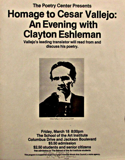The Poetry Center Presents Homage to Cesar Vallejo: An Evening with Clayton Eshleman. Caesar...