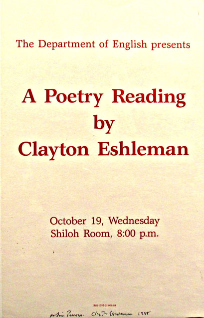 The Department of English presents A Poetry Reading by Clayton Eshleman. Clayton Eshleman