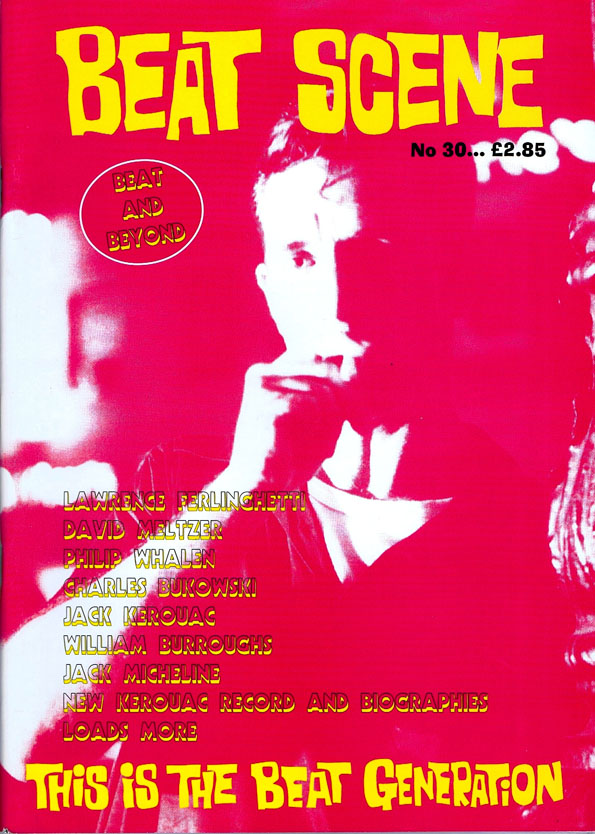 Beat Scene No. 30, April 1998. William S. Burroughs, Charles Bukowski, Kathy Acker, Lawrence...