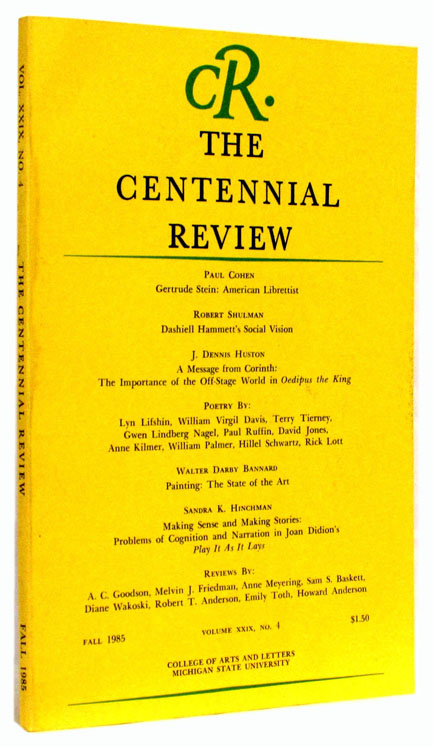 The Centennial Review, Vol. XXIX, No. 4, Fall 1985. Virgil Davis, Dashiell Hammett, Lyn Lifshin,...