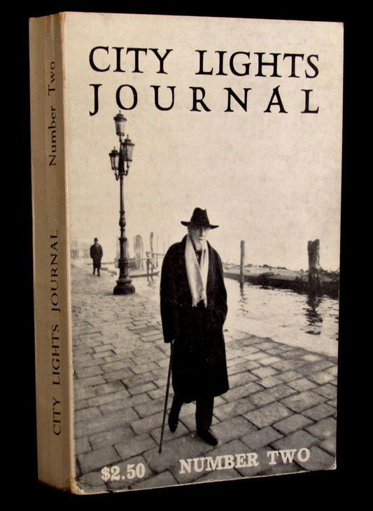 City Lights Journal, Number Two. Alan Ansen, Guillaume Apollinaire, Antonin Artaud, Mary Beach, Julian Beck, Neal Cassady, Louis-Ferdinand Celine, Lawrence Ferlinghetti, Allen Ginsberg, Maurice Girodias, Daniel Moore, Frank O'Hara, Claude Pelieu, Ezra Pound, Arthur Rimbaud, Gary Snyder, Alexander Trocchi.