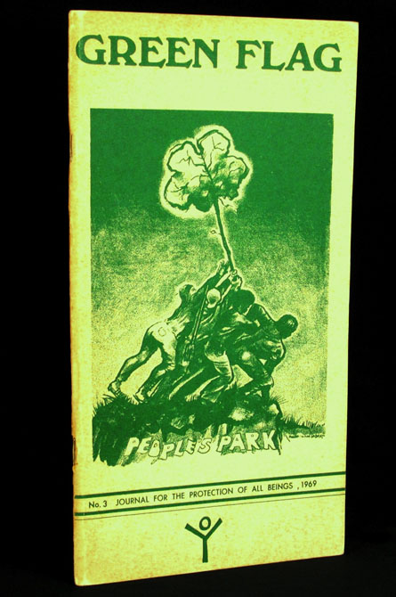 Green Flag: People's Park Poetry (Journal for the Protection of All Beings, Number Three). Various, Richard Brautigan, Robert Duncan, Lawrence Ferlinghetti, Thom Gunn, Michael McClure, Gary Snyder, Lew Welch.
