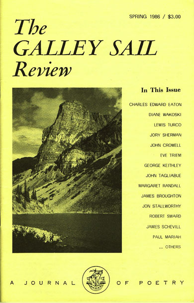The Galley Sail Review, No. 24 (No. 1 of New Series), Spring 1986. James Broughton, Stanley...