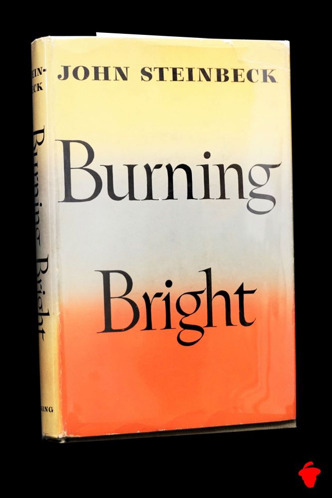 Burning Bright. John Steinbeck