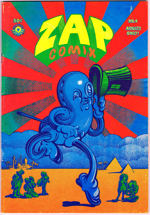 Zap Comix No. 4. Robert Crumb, Rick Griffin, Victor Moscoso, Spain Rodriguez, Gilbert Shelton, Robert Williams, S. Clay Wilson.