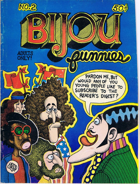 Bijou Funnies No. 2. Robert Crumb, Kim Deitch, Rory Hayes, Jay Kinney, Jay lynch, Jim Osborne, Gilbert Shelton, Art Spiegelman, Skip Williamson.