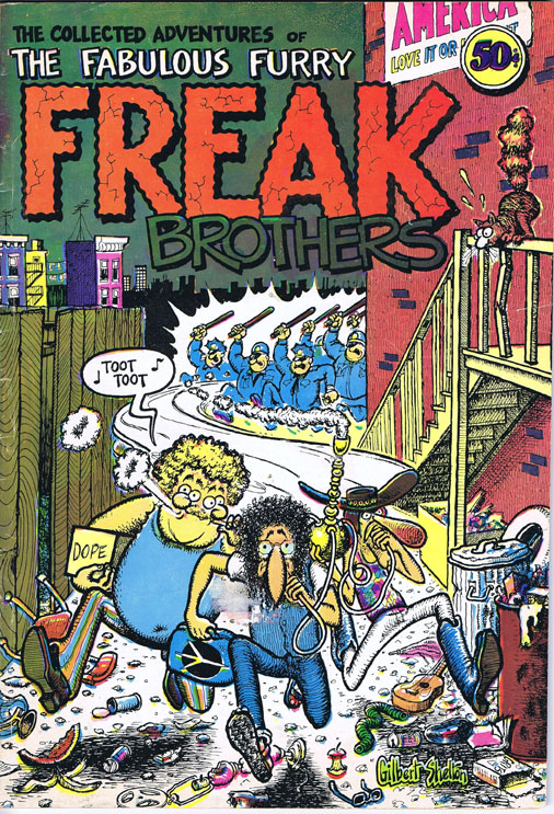 The Collected Adventures of the Fabulous Furry Freak Brothers. Gilbert Shelton.