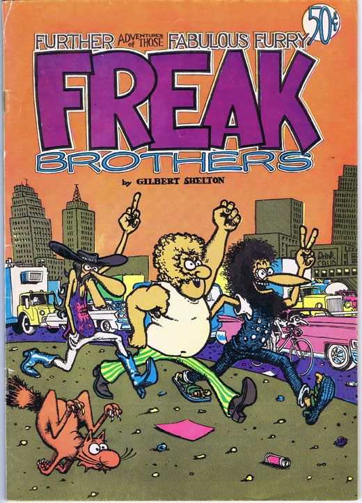 Further Adventures of those Fabulous Furry Freak Brothers. Gilbert Shelton