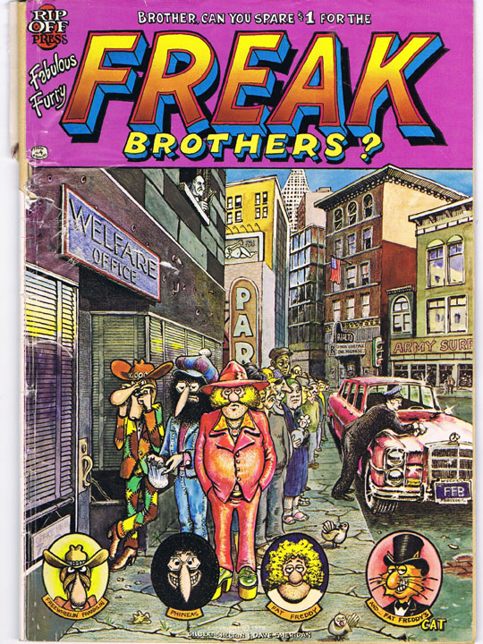 Brother, Can You Spare $1 for the Fabulous Furry Freak Brothers? Gilbert Shelton, Dave Sheridan