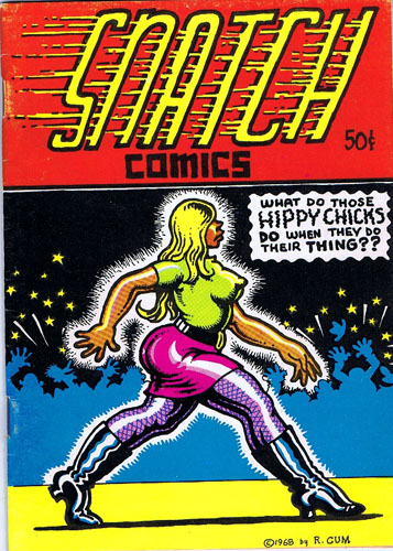 Snatch Comics No. 1. Robert Crumb, S. Clay Wilson