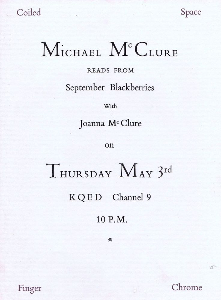 Michael McClure reads from September Blackberries With Joanna McClure. Michael McClure.