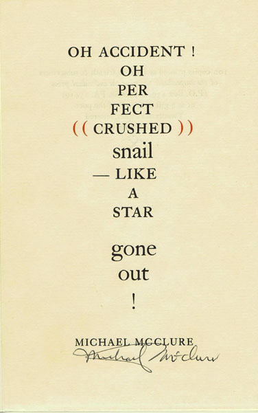 Oh Accident! Michael McClure.