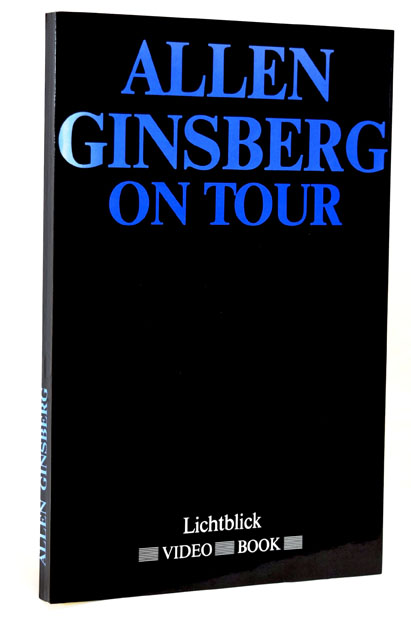 Allen Ginsberg on Tour. Allen Ginsberg