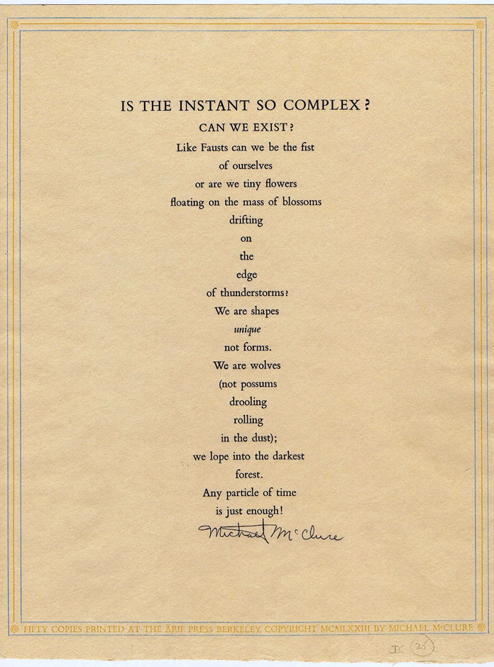Is the Instant So Complex? Michael McClure.