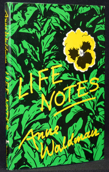 Life Notes. Anne Waldman