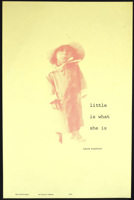 Little is What She Is. Aram Saroyan.