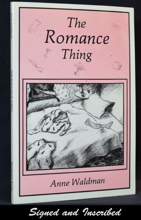 The Romance Thing: Travel Sketches by Anne Waldman. Anne Waldman