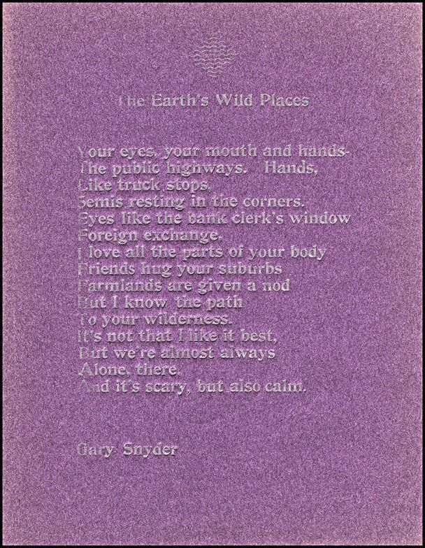 The Earth's Wild Places (Author's Edition). Gary Snyder.
