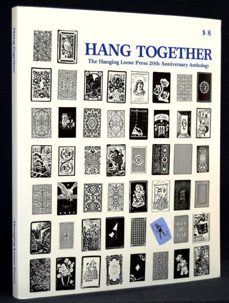 Hanging Together: The Hanging Loose Press 20th Anniversary Anthology (Issues 50/51). Harley...