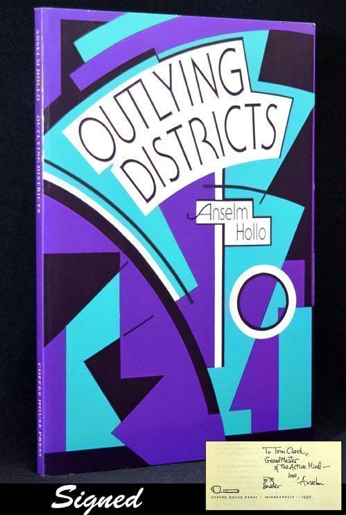 Outlying Districts. Anselm Hollo.