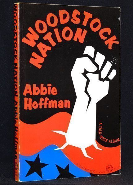 Woodstock Nation: A Talk-Rock Album. Abbie Hoffman