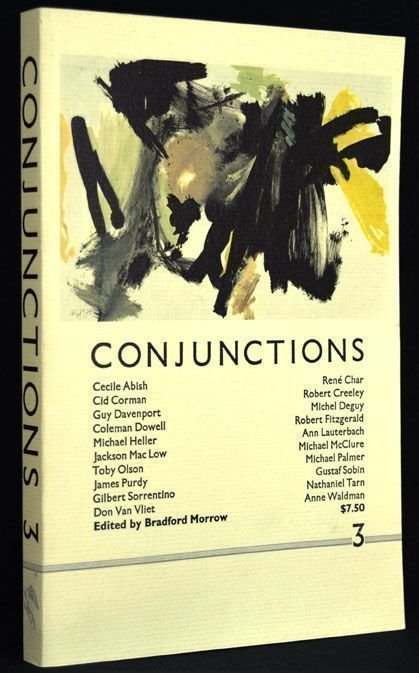 Conjunctions 3, Autumn 1982. Robert Creeley, Michael McClure, James Purdy, Nathaniel Tarn, Don...