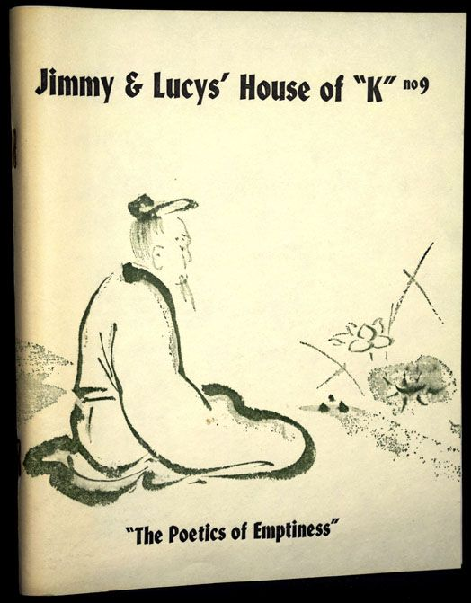 "Jimmy & Lucy's House of ""K"" No. 9, January 1989. Cid Corman, Norman Fischer, Benjamin..."