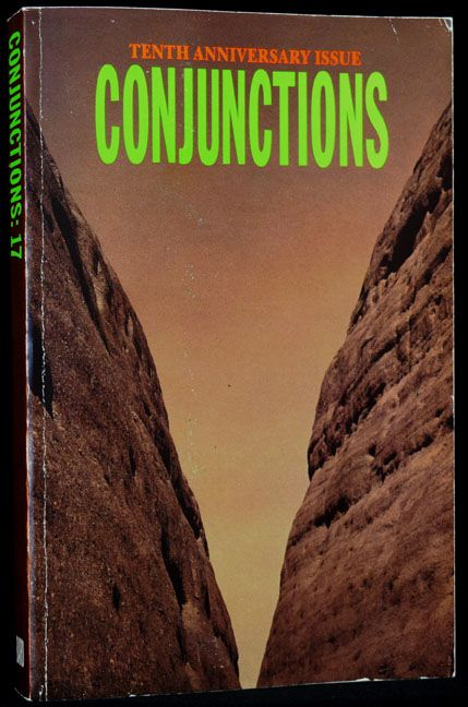 Conjunctions: 17. Chinua Achebe, Kathy Acker, Lynn Davis, Thomas King Forcade, Albert Goldman,...