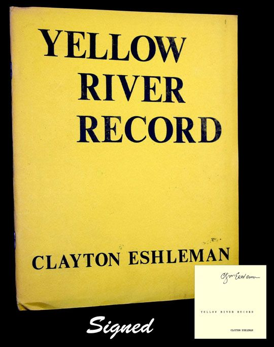 Yellow River Record. Clayton Eshleman.