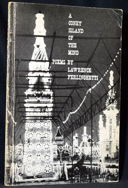 A Coney Island of the Mind. Lawrence Ferlinghetti.