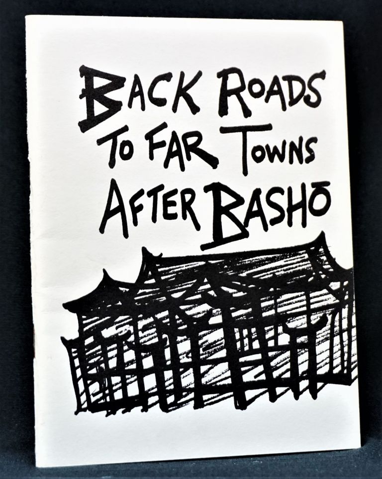 Back Roads to Far Towns After Basho. Lawrence Ferlinghetti.