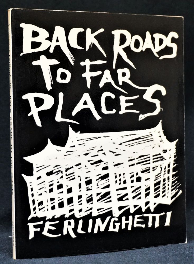 Back Roads to Far Places. Lawrence Ferlinghetti