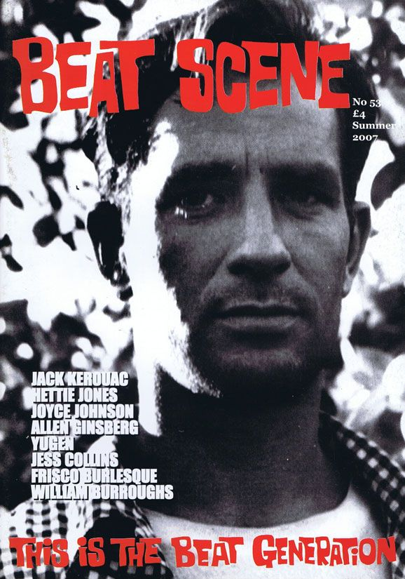 Beat Scene No. 53 (Summer 2007). William S. Burroughs, Jess Collins, Allen Ginsberg, Joyce...