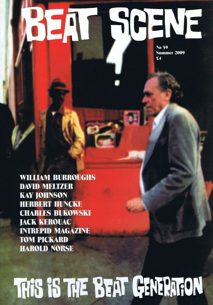 Beat Scene No. 59 (Summer 2009). Charles Bukowski, William S. Burroughs, Herbert Huncke, Kaye...