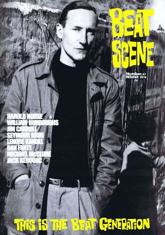 Beat Scene No. 61 (Winter 2010). William S. Burroughs, Jim Carroll, Dan Fante, Lenore Kandel,...