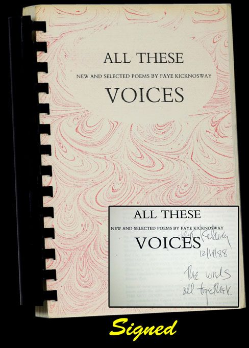 All These Voices: New and Selected Poems. Faye Kicknosway