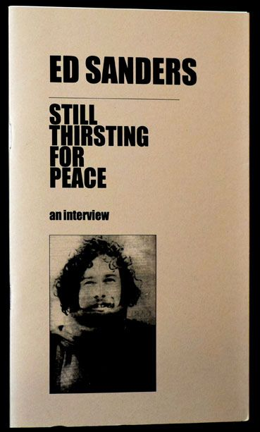 Still Thirsting For Peace. Edward Sanders